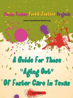 """BOOK COVER: A Guide for those """"Aging Out"""" of Foster Care in Texas"""