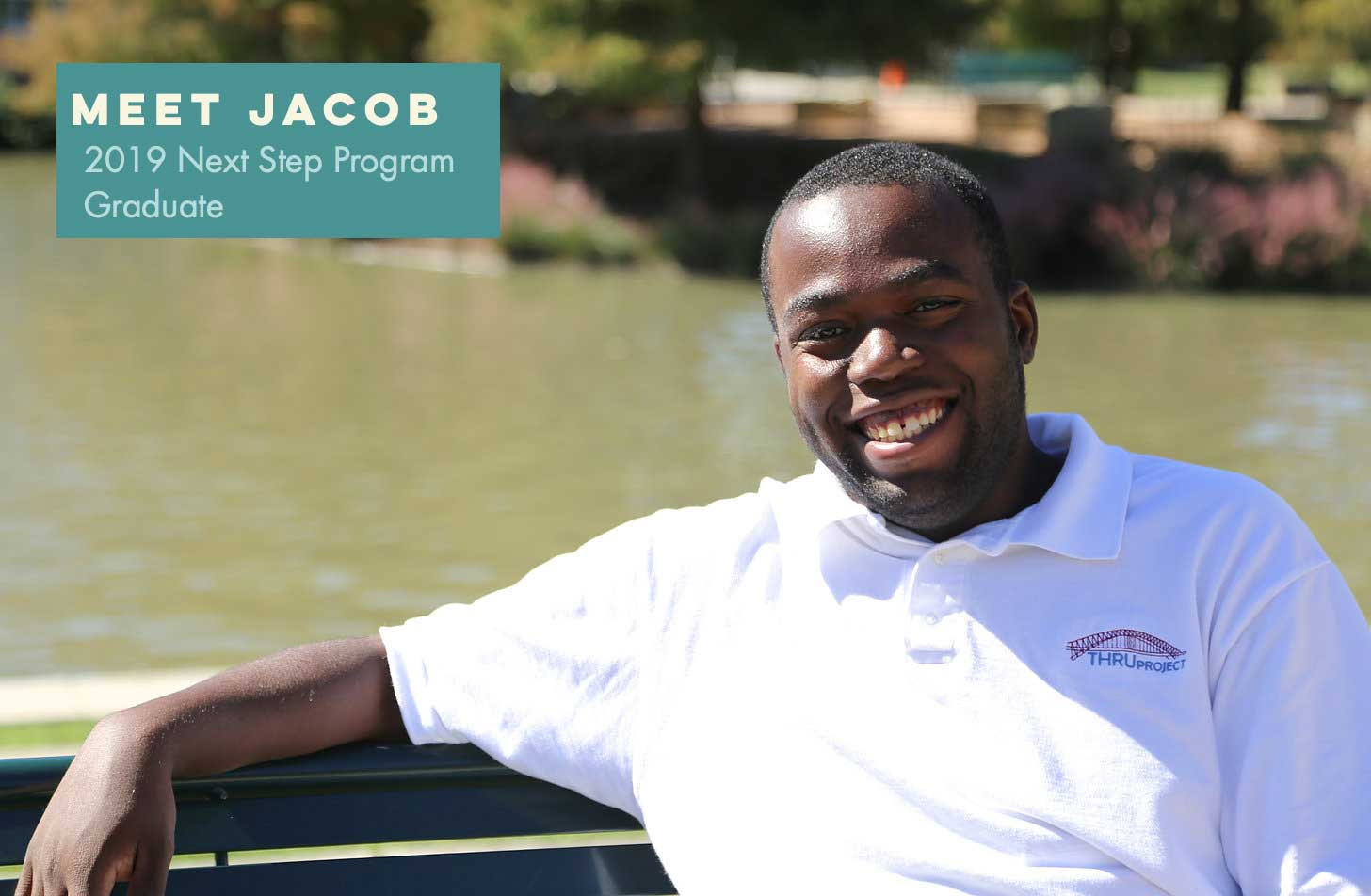 "Image of Jacob with caption: ""Meet Jacob: 2019 Next Step Program Graduate"