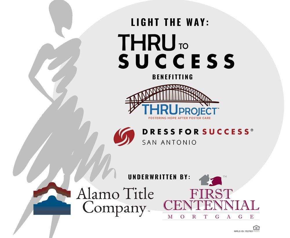 THRU to Success Fashion Show Logo with sponsors: Alamo Title and First Centennial Mortgage and their logos