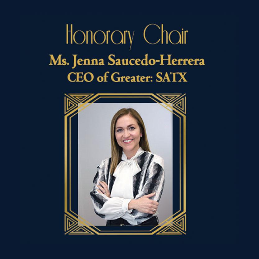Honorary Chair Jenna Saucedo-Herrera CEO of Greater: SATX